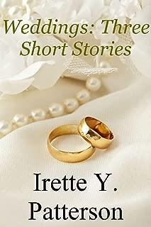 Weddings: Three Short Stories