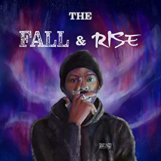 The Fall & Rise