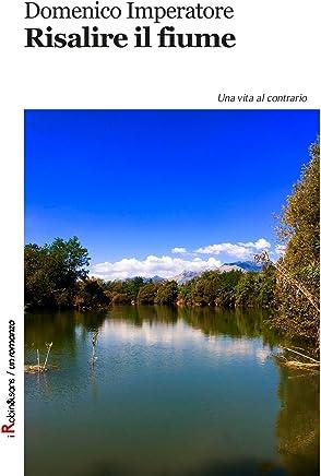 Risalire il fiume (Robin&sons)
