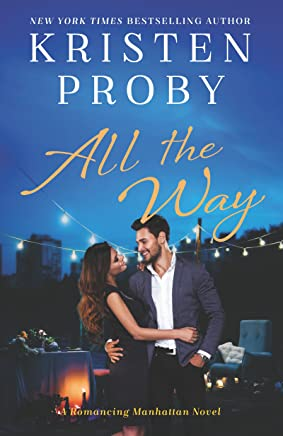 All the Way: A Romancing Manhattan Novel
