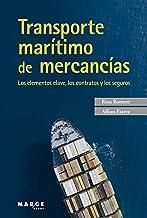Transporte marítimo de mercancías (Spanish Edition)