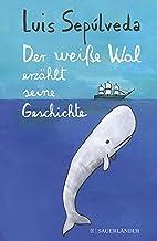 Der weiße Wal erzählt seine Geschichte (German Edition)