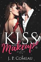 Kiss and Makeup: A Second Chance Romance (A Chicago CEO Novel)