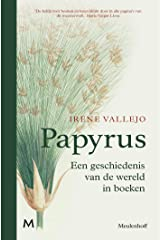 Papyrus: De geschiedenis van de wereld in boeken (Dutch Edition) Formato Kindle