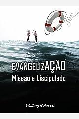 Evangelização, Missão e Discipulado (Portuguese Edition) Kindle Edition