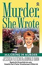 Murder, She Wrote: Majoring In Murder (Murder She Wrote Book 19)