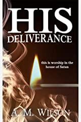 His Deliverance: A Revive Series Spin-Off Kindle Edition