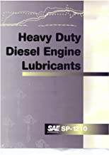 Heavy Duty Diesel Engine Lubricants (S P (Society of Automotive Engineers))
