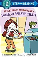 Freckleface Strawberry: Lunch, or What's That? (Step into Reading) Kindle Edition