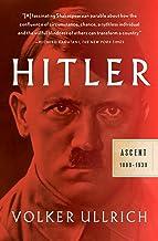 Hitler: Ascent: 1889-1939