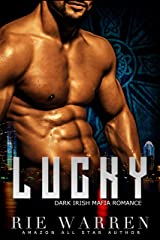 Lucky: Dark Irish Mafia Romance (O'Sullivan Brothers Book 1) Kindle Edition