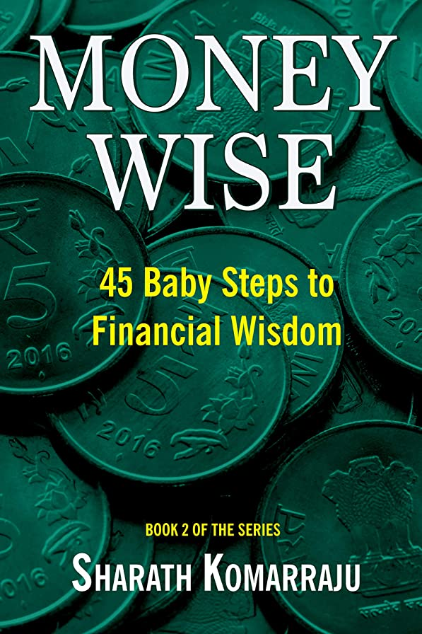 マーケティング整然とした太いMoney Wise: 45 Baby Steps to Financial Wisdom (English Edition)