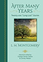 "After Many Years: Twenty-one ""Long-Lost"" Stories"