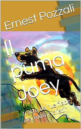 Il puma Joey: tratto da Le fiabe dei motociclisti