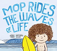 Mop Rides the Waves of Life: A Story of Mindfulness and Surfing