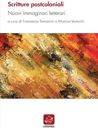 Scritture postcoloniali: Nuovi immaginari letterari