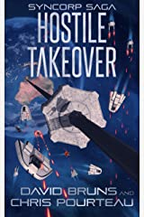 Hostile Takeover (The SynCorp Saga Book 3) Kindle Edition