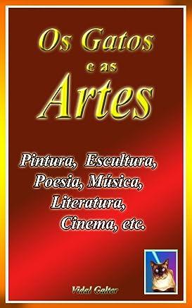 Os Gatos nas Artes: Pintura, Cinema, Literatura, Escultura, etc.