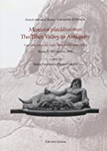 Mercator placidissimus. The Tiber Valley in Antiquity. New research in the upper and middle river valley.