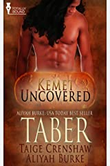 Taber (Kemet Uncovered) Kindle Edition