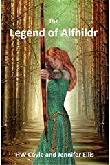 The Legend of Alfhildr Kindle Edition