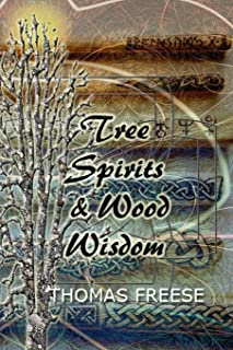 Tree Spirits and Wood Wisdom