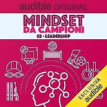 Leadership: Mindset Da Campioni 2