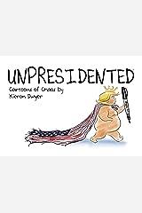 Unpresidented Kindle Edition