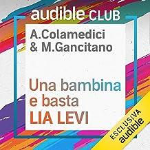 Una bambina e basta: Audible Club seconda stagione 8