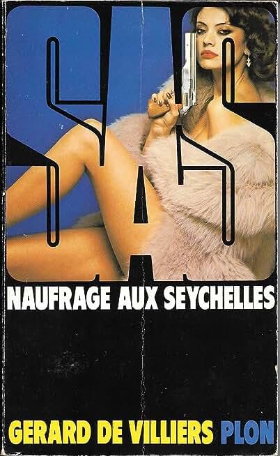S.A.S. Naufrage Aux Seychelles