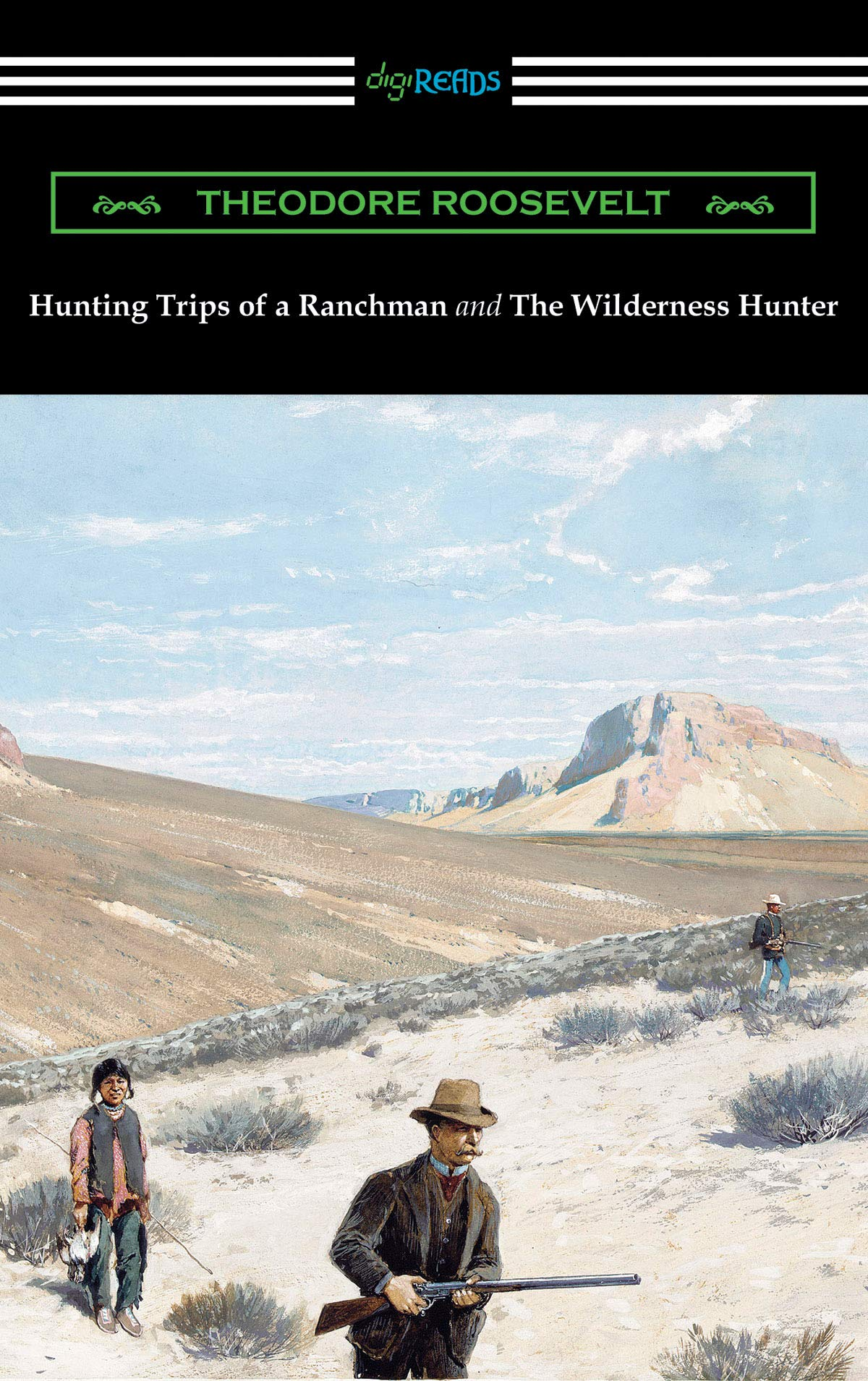 Image OfHunting Trips Of A Ranchman And The Wilderness Hunter (English Edition)