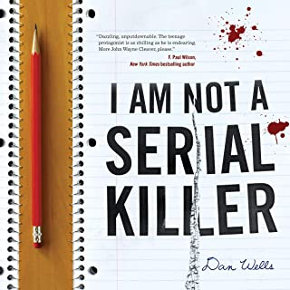 I Am Not a Serial Killer: John Cleaver, Book 1