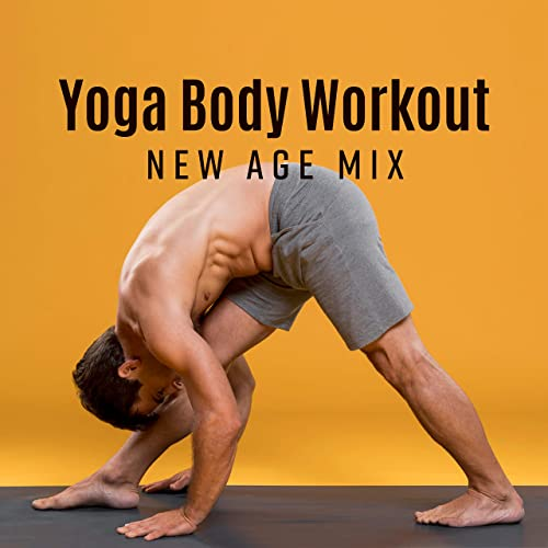 Yoga Body Workout New Age Mix de Meditation Zen Master Yoga ...