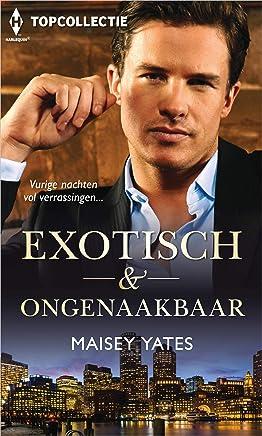 Exotisch & ongenaakbaar (Topcollectie Book 112)