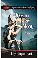 Once in a Brew Moon (A Supernatural Speakeasy Cozy Mystery Book 7) (English Edition) Format Kindle