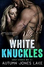White Knuckles (Lost Kings MC #7)