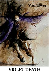 Violet Death: (The Violet Series Book 4) Kindle Edition