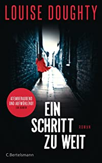 Ein Schritt zu weit: Roman (German Edition)