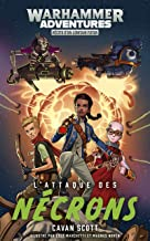 Warhammer Adventures: L'Attaque des Nécrons (Warped Galaxies) (French Edition)