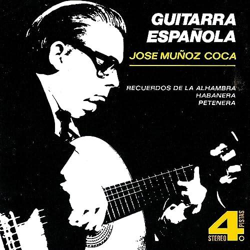 Guitarra Española de José Muñoz Coca en Amazon Music - Amazon.es