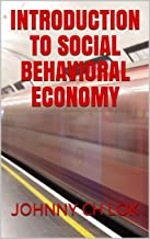 INTRODUCTION TO SOCIAL BEHAVIORAL ECONOMY