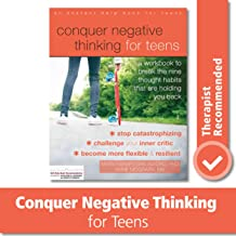 Conquer Negative Thinking for Teens: A Workbook to Break the Nine Thought Habits That Are Holding You Back PDF
