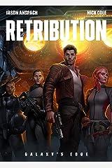 Retribution (Galaxy's Edge Book 9) Kindle Edition