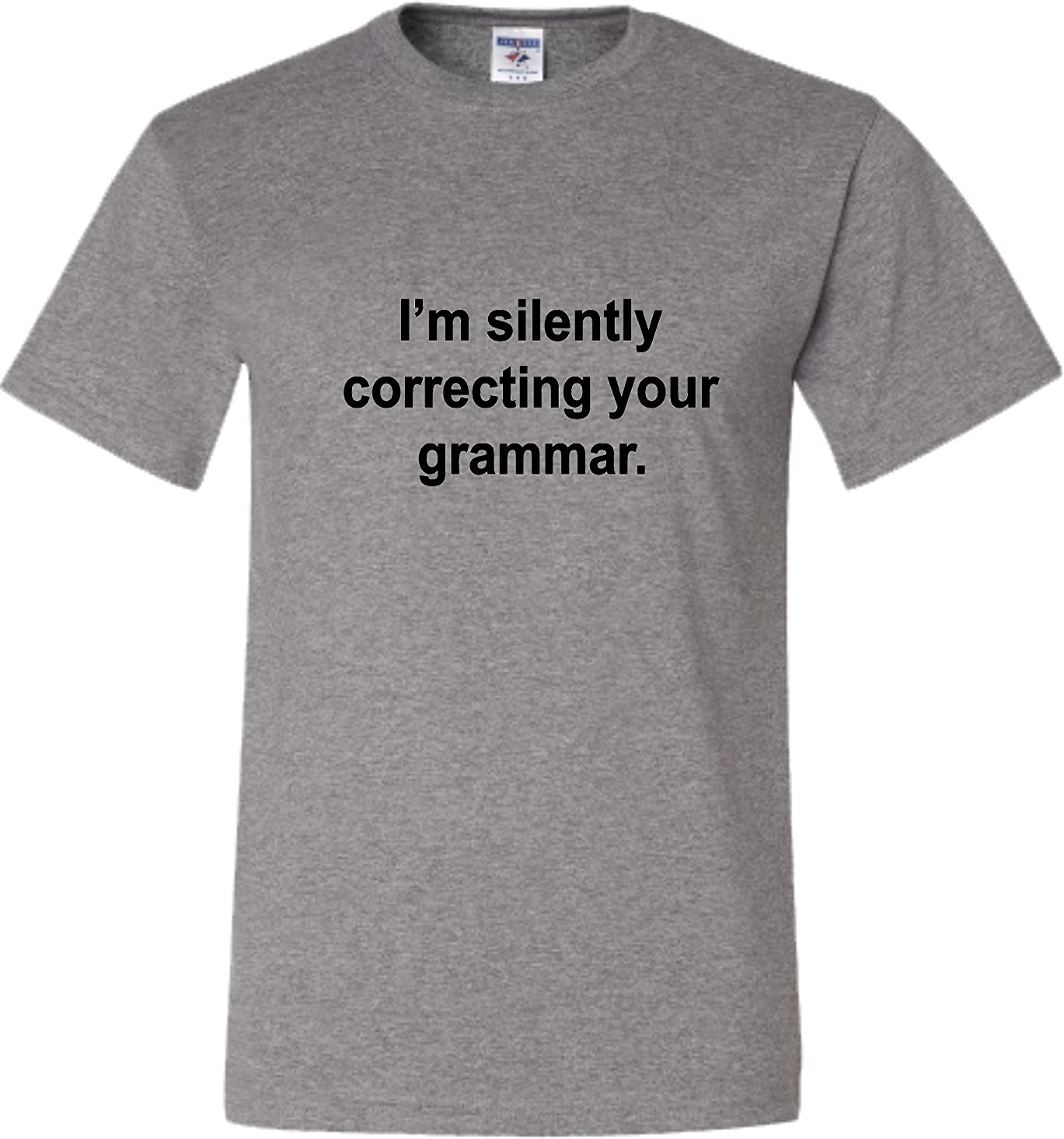 Go All Out Adult I'm Silently Correcting Your Grammar English Major T-Shirt