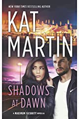Shadows at Dawn (Maximum Security) Kindle Edition