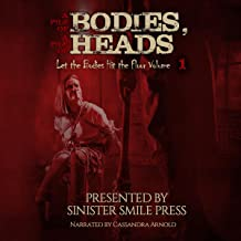 A Pile of Bodies, a Pile of Heads: Let the Bodies Hit the Floor, Book 1