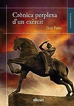Crònica perplexa d'un exèrcit (Alejandría Book 19) (Catalan Edition)