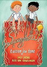 Spaghetti tussen jou tone (Afrikaans Edition)