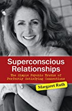 Superconscious Relationships: The Simple