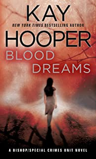 Blood Dreams: A Bishop/Special Crimes Unit Novel (A Bishop/SCU Novel Book 10)